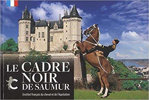 Comment visiter le cadre noir de Saumur ?
